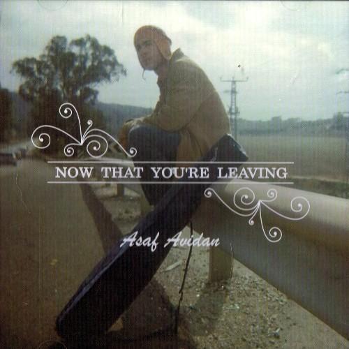 Asaf Avidan - Now That You're Leaving - CD
